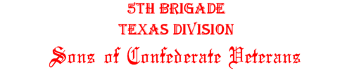 5th Brigade, Texas Division, Sons of Confederate Veterains
